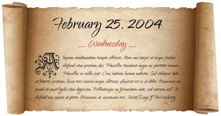 Wednesday-25-February-2004-t635b9604f7961d0b925460e2ebb3cd38350fa87879d8a8c0545e00c7a20d22bek-hq